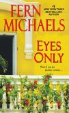 Book Cover Image. Title: Eyes Only (Sisterhood Series #24), Author: Fern Michaels