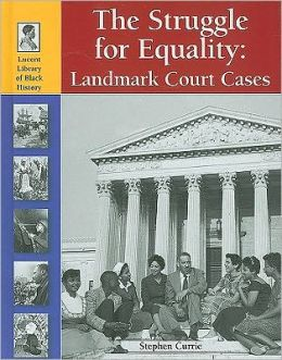 Struggle for Equality: Landmark Court Cases