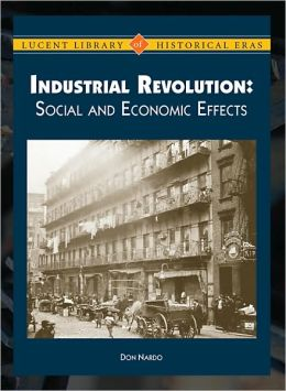 the effects of the industrial revolution on society Here are two tables stating the positive and negative effects on the industrial  revolution on society, mainly britan positive effects:.