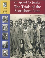 An Appeal for Justice: The Trials of the Scottsboro Nine