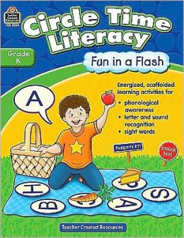 Circle Time Literacy, Grade K: Fun in a Flash