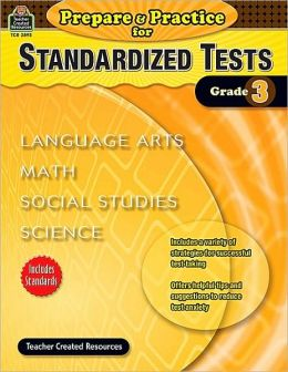 Prepare & Practice for Standardized Tests: Grade 3
