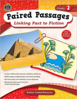 Paired Passages: Linking Fact to Fiction Grade 2