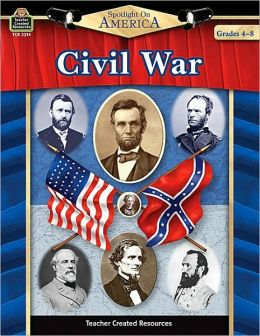 Spotlight on America - Civil War