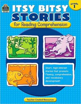 Itsy Bitsy Stories for Reading Comprehension Grade 1