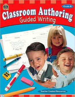 Classroom Authoring (Grade K)