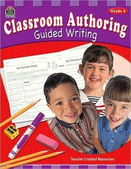 Classroom Authoring (Grade 2)