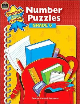 Number Puzzles Grade 6 (Practice Makes Perfect Series)