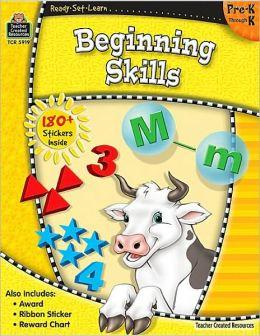 Beginning Skills: Pre K-K