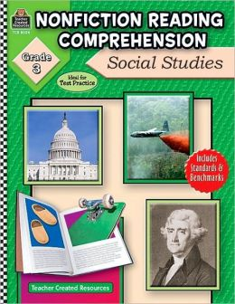 Nonfiction Reading Comprehension: Social Studies Grade 3