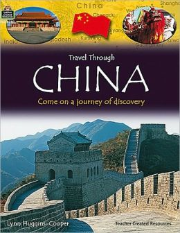 Travel Through: China Teacher Created Resources and Lynn Huggins-Cooper