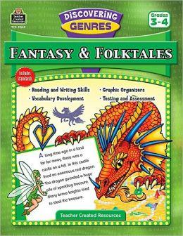 Discovering Genres: Fantasy & Folktales Grade 3-4
