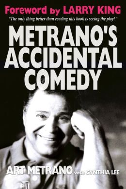 Metrano's Accidental Comedy