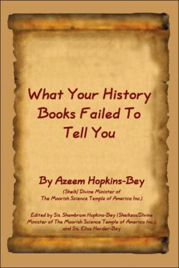 What Your History Books Failed to Tell You