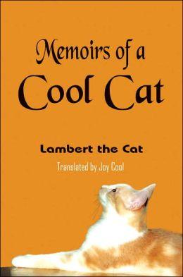 Memoirs of a Cool Cat