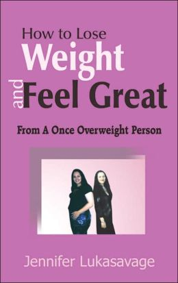 How to Lose Weight and Feel Great