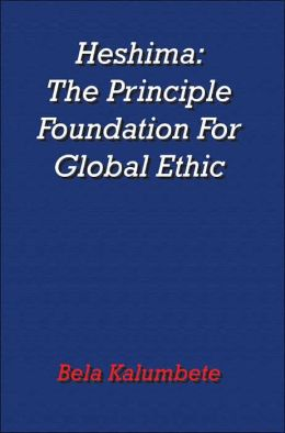 Heshima: The Principle Foundation for Global Ethic
