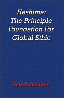 Heshima: The Principle Foundation for Global Ethic