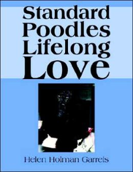 Standard Poodles Lifelong Love