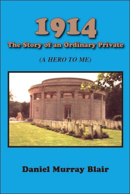 1914 the Story of an Ordinary Private