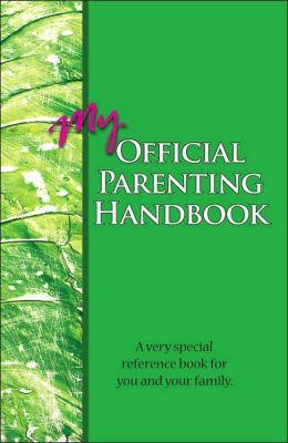 My Official Parenting Handbook