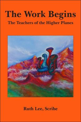 The Work Begins: With the Teachers of the Higher Planes