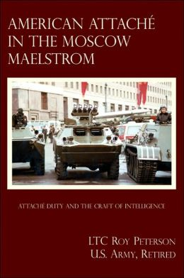 American Attache In The Moscow Maelstrom
