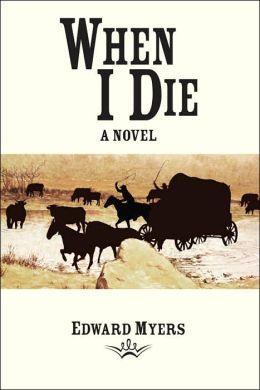When I Die: A Novel