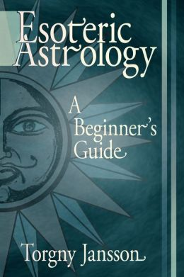 Esoteric Astrology: A Beginners Guide