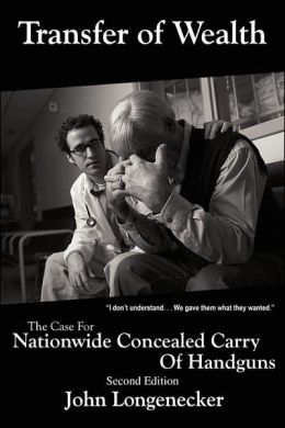 Transfer of Wealth: The Case for Nationwide Concealed Carry