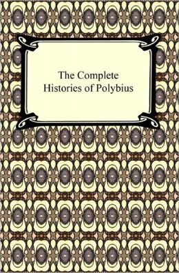 The Complete Histories of Polybius