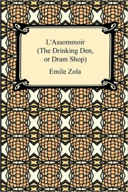 L'Assommoir (The Drinking Den, Or Dram Shop)