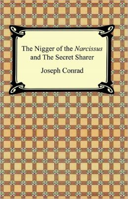 The Nigger of the 'Narcissus' and The Secret Sharer
