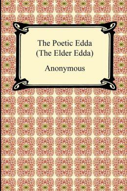 The Poetic Edda (the Elder Edda)