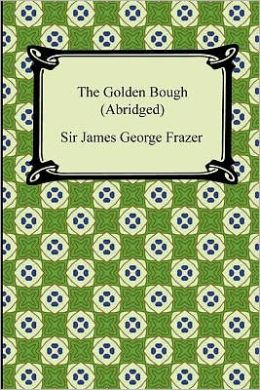 The Golden Bough (Abridged)