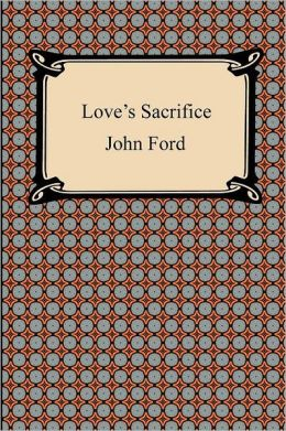 Love's Sacrifice