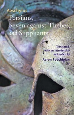 Persians, Seven against Thebes, and Suppliants