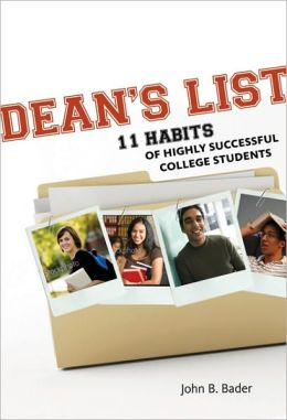 Dean's List: Eleven Habits of Highly Successful College Students