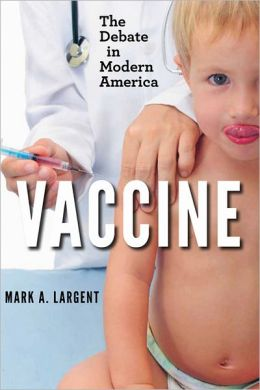 Vaccine: The Debate in Modern America