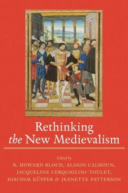 Rethinking the New Medievalism