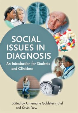 Social Issues in Diagnosis: An Introduction for Students and Clinicians