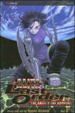 Battle Angel Alita: Last Order, Volume 6