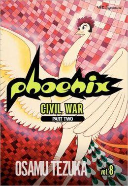 Phoenix, Volume 8: Civil War, Part Two