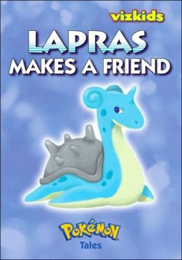 Pokemon Tales, Volume 4: Lapras Makes a Friend