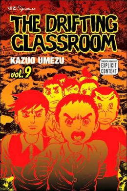 The Drifting Classroom, Volume 9