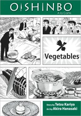 Oishinbo, Volume 5: Vegetables