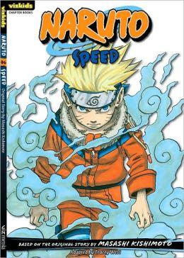Naruto Chapterbook, Volume 6: Speed