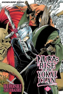 Nura: Rise of the Yokai Clan, Volume 12