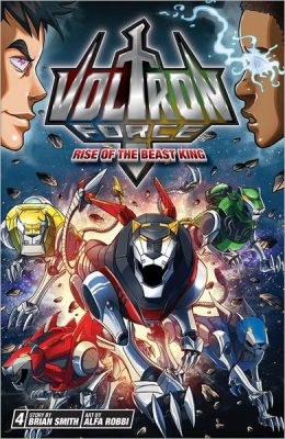 Rise of the Beast King (Voltron Force Series #4)
