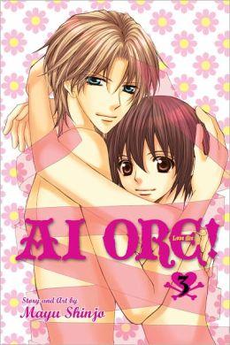Ai Ore!, Volume 3: Love Me!